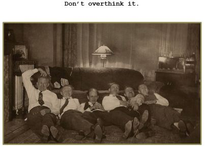 Dont Overthink It